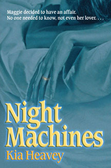 Night Machines by Kia Heavey